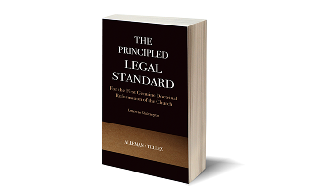 The Principled Legal Standard for the First Doctrinal Reformation of the Church